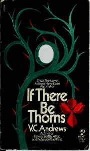 Cover of: If there be thorns (Dollanganger)