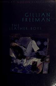 The leather boys by Gillian Freeman, Gillian Freeman