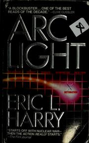 Cover of: Arc light | Eric L. Harry
