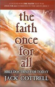 Cover of: The Faith Once for All | Jack Cottrell