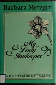 Cover of: My lady innkeeper | Barbara Metzger