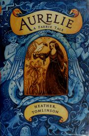 Cover of: Aurelie: A Faerie Tale