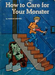 Cover of: How to care for your monster | Norman Bridwell