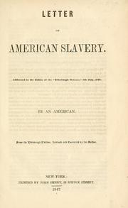 Cover of: Letter on American slavery | Sidney E. Morse