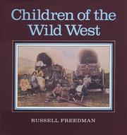 Cover of: Children of the Wild West