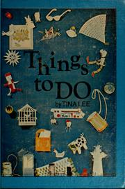 Cover of: Things to do. | Tina Lee
