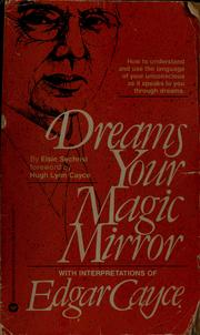 Cover of: Dreams, your magic mirror