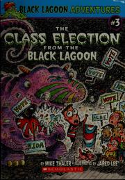 Cover of: The class election from the Black Lagoon