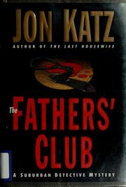 Cover of: The father's club: a suburban detective mystery