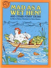 Cover of: Mad as a wet hen! | Marvin Terban
