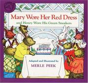 Cover of: Mary Wore Her Red Dress and Henry Wore His Green Sneakers | Merle Peek