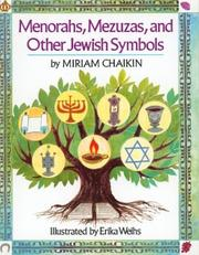 Menorahs, Mezuzas, and Other Jewish Symbols by Miriam Chaikin