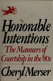 Cover of: Honorable intentions | Cheryl Merser