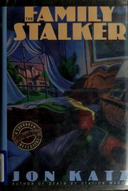 Cover of: The Family Stalker: a suburban detective mystery