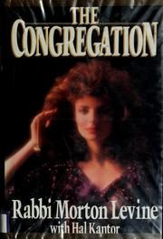 Cover of: The congregation | Levine, Morton Rabbi.