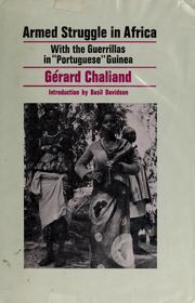 Cover of: Armed struggle in Africa: with the guerrillas in Portuguese Guinea.