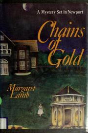 Cover of: Chains of gold | Margaret Lamb