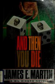 Cover of: And then you die | Martin, James E.