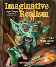 Cover of: Imaginative Realism: How to Paint What Doesn't Exist