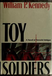 Cover of: Toy soldiers | Kennedy, William P.