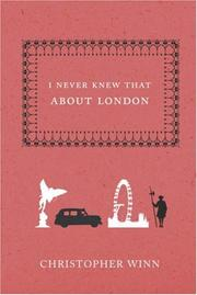 Cover of: I Never Knew That About London | Christopher Winn