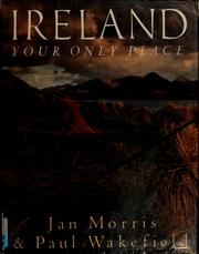 Cover of: Ireland: your only place
