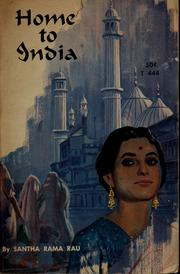 Cover of: Home to India | Santha Rama Rau