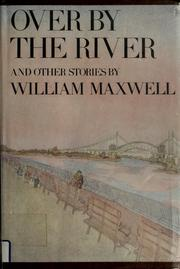 Cover of: Over by the river, and other stories