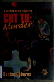 Cover of: Cut to: murder | Denise Osborne