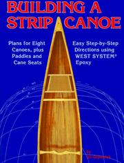 Building a strip canoe by Gil Gilpatrick