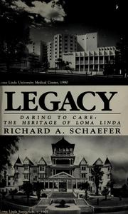 Cover of: Legacy | Richard A. Schaefer