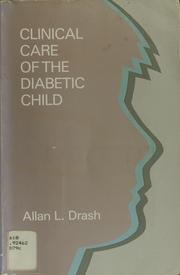 Cover of: Clinical care of the diabetic child
