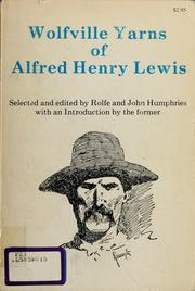 Cover of: Wolfville yarns of Alfred Henry Lewis