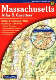Cover of: Massachusetts Atlas & Gazetteer | David Delorme
