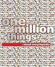 Cover of: One Million Things | DK Publishing
