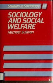 Cover of: Sociology and social welfare