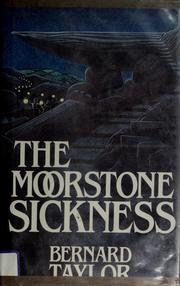 The Moorstone sickness