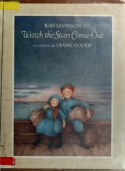 Cover of: Watch the stars come out | Riki Levinson