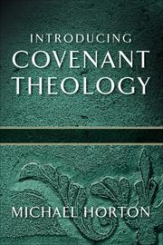 Cover of: Introducing covenant theology