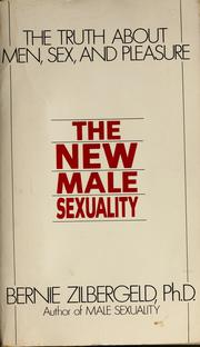 Cover of: The new male sexuality | Bernie Zilbergeld