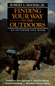 Cover of: Finding your way in the outdoors | Robert L. Mooers