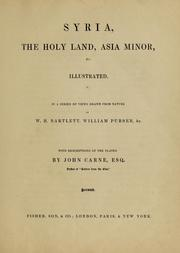 Cover of: Syria, the Holy Land, Asia Minor, &c | John Carne