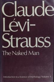 Cover of: The naked man | Claude LГ©vi-Strauss
