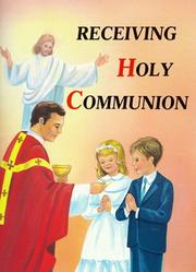Cover of: Receiving Holy Communion: How to Make a Good Communion, 10 Pack