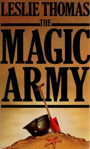Cover of: The magic army | Leslie Thomas