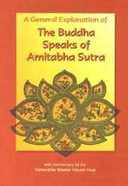 Cover of: A General Explanation of the Buddha Speaks of Amitabha Sutra
