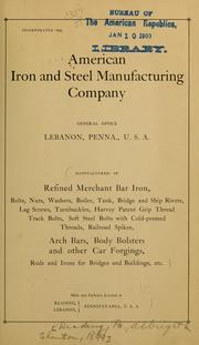 Cover of: American iron and steel manufacturing company | American iron and steel manufacturing co., Lebanon, Pa. [from old catalog]