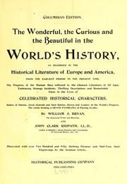Cover of: The wonderful, the curious and the beautiful in the world's history | William S. Bryan