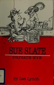 Cover of: Sue Slate | Lee Lynch