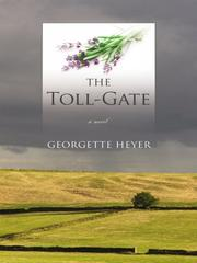 Cover of: The toll gate | Georgette Heyer